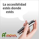 La accesibilidad estés donde estés AMovil fuente de proyectos de accesibilidad