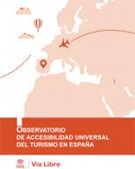 Portada del Observatorio de la accesibilidad universal del turismo en España de Fundación ONCE