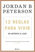 Portada del libro con el texto del título 12 reglas para vivir. Un antídoto al caos