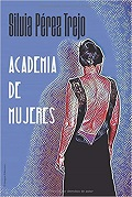 Portada del libro Academia de Mujeres con la silueta de una mujer de espaldas
